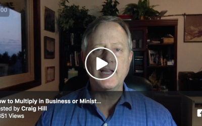 How to Multiply in Business or Ministry